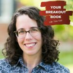 Your Breakout Book Podcast with Dana Kaye featuring author Jane Friedman