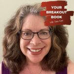 Your Breakout Book Podcast with Dana Kaye featuring author Ellen Byron