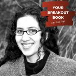 Your Breakout Book Podcast with Dana Kaye featuring author Gigi Pandian