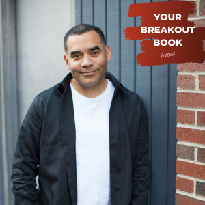 Your Breakout Book Podcast with Dana Kaye featuring author E. A. Aymar