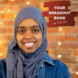 Your Breakout Book Podcast with Dana Kaye featuring author Eman Ismail